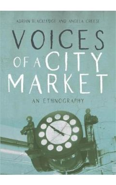 Voices of a City Market: An Ethnography