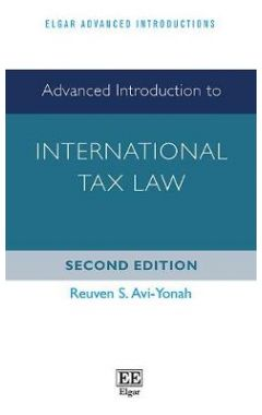 Advanced Introduction to International Tax Law, Second Edition