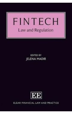 Fintech: Law and Regulation