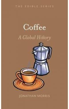 Coffee: A Global History