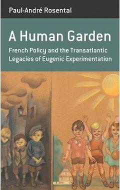 A Human Garden