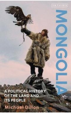 Mongolia: A Political History of the Land and its People