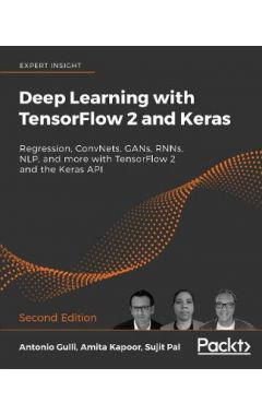 Deep Learning with TensorFlow 2 and Kera
