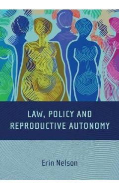 [pod] LAW, POLICY AND REPRODUCTIVE AUTONOMY