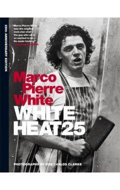 WHITE HEAT (25TH ANNIVERSARY)