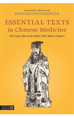 ESSENTIAL TEXTS IN CHINESE MEDICINE