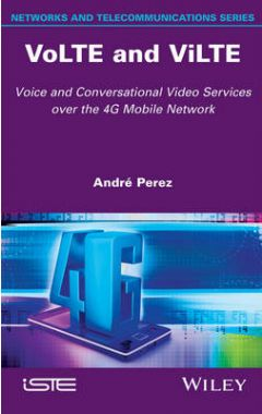 VoLTE and ViLTE - Voice and Conversational Video Services over the 4G Mobile Network