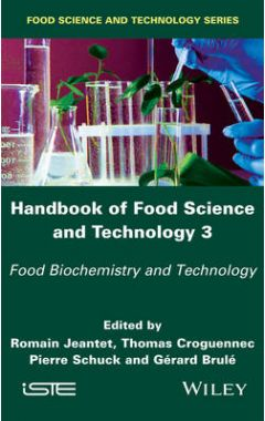 Handbook of Food Science and Technology 3 - Food Biochemistry and Technology
