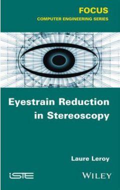 Eyestrain Reduction in Stereoscopic Vision