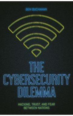 Cybersecurity Dilemma