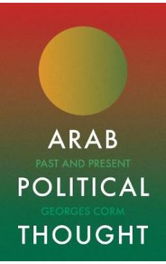 Arab Political Thought: Past and Present