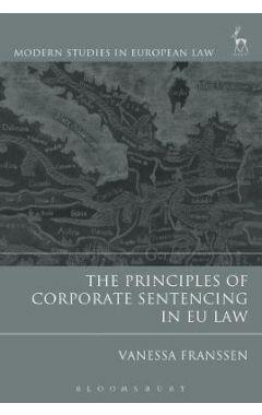 PRINCIPLES OF CORPORATE SENTENCING IN EU LAW