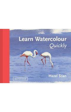 LEARN WATERCOLOUR QUICK