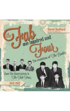 [used] Fab One Hundred and Four: The Evolution of The Beatles