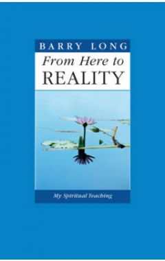 FROM HERE TO REALITY: THE FINAL ESSAYS