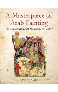 MASTERPIECE OF ARAB PAINTING
