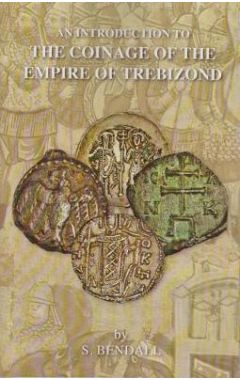 An Introduction to the Coinage of the Empire of Trebizond
