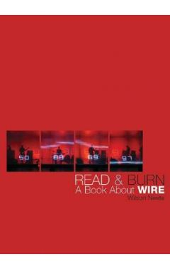READ AND BURN : A BOOK ABOUT WIRE