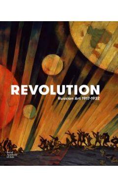 REVOLUTION: ART IN RUSSIA