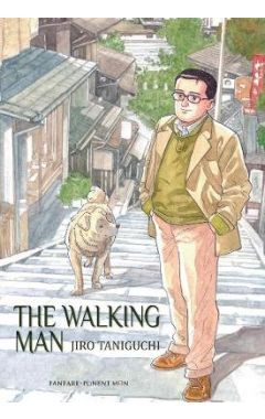 The Walking Man: And Other Perambulations