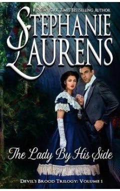THE LADY BY HIS SIDE ( DEVIL'S BROOD TRILOGY #01 )