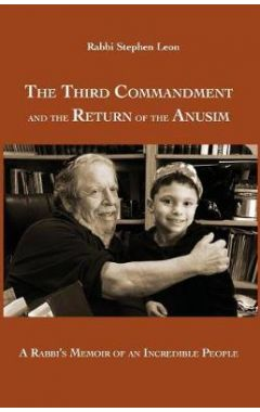THE THIRD COMMANDMENT AND THE RETURN OF THE ANUSIM