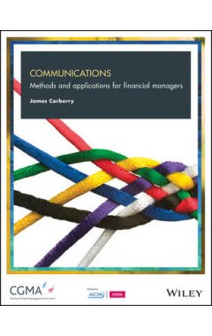 Communications - Methods and Applications For Financial Managers