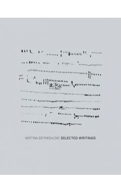 [used] Mirtha Dermisache - Selected Writings