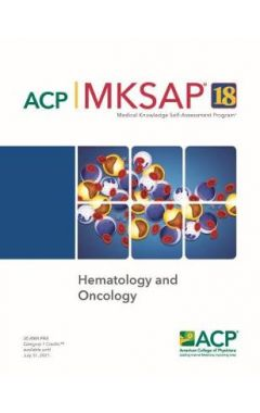 MKSAP (R) 18 Hematology and Oncology