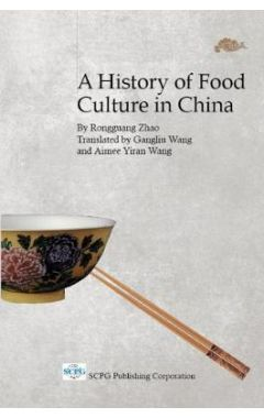 History Of Food Culture In China, A