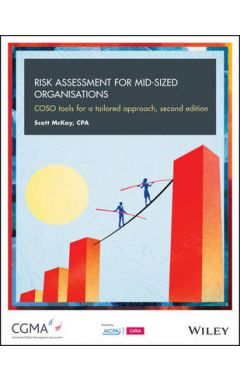 Risk Assessment For Mid-Sized Organisations - COSO Tools for a Tailored Approach 2e