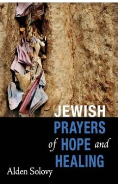 Jewish Prayers of Hope and Healing