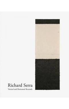 [used] Richard Serra: Vertical and Horizontal Reversals
