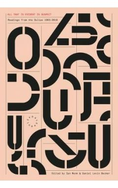 All That Is Evident Is Suspect: Readings from the Oulipo: 1963 - 2017
