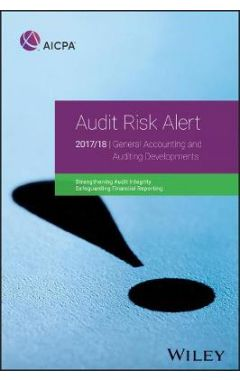 Audit Risk Alert - General Accounting and Auditing Developments, 2017/18