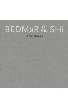 BEDMaR & Shi (Slipcase ): In the Tropics