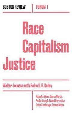 [used]Race Capitalism Justice: Volume 1