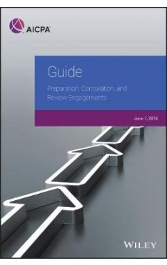 Guide - Preparation, Compilation, and Review Engagements, 2018