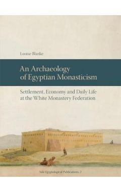 An Archaeology of Egyptian Monasticism