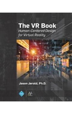 (POD)THE VR BOOK: HUMAN-CENTERED DESIGN FOR VIRTUAL REALITY
