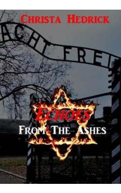 Echoes from the Ashes