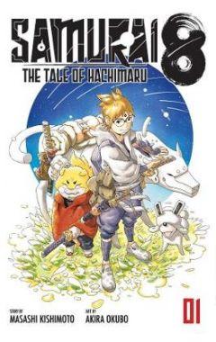 Samurai 8, Vol. 1: The Tale of Hachimaru