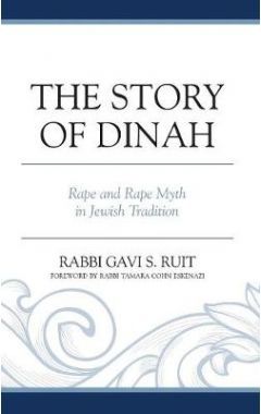 [POD] The Story of Dinah: Rape and Rape Myth in Jewish Tradition