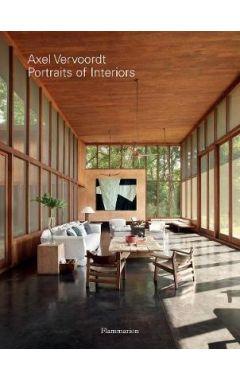 Axel Vervoordt: Portraits of Interiors