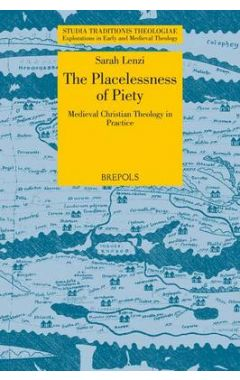 The Stations of the Cross: The Placelessness of Medieval Christian Piety