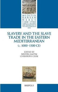 Slavery and the slave trade in the eastern Mediterranean