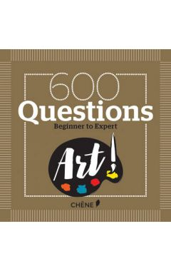 600 QUESTIONS ON ART