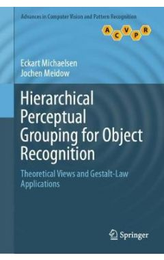 Hierarchical Perceptual Grouping for Object Recognition