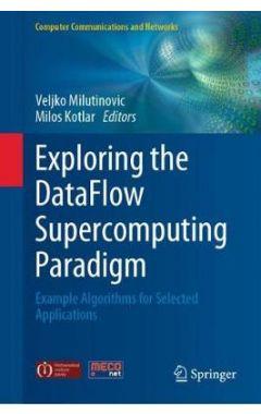 Exploring the DataFlow Supercomputing Paradigm