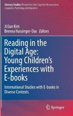 Reading in the Digital Age: Young Children's Experiences with E-books: International Studies with E-